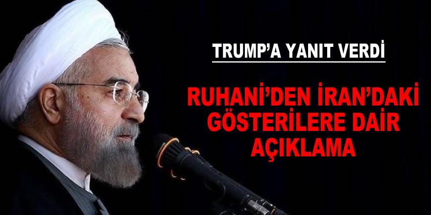 Ruhani'den İran'daki gösterilere dair açıklama