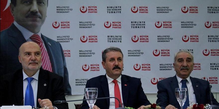 BBP Genel Başkanı Destici'den Bahçeli'nin açıklamasına destek